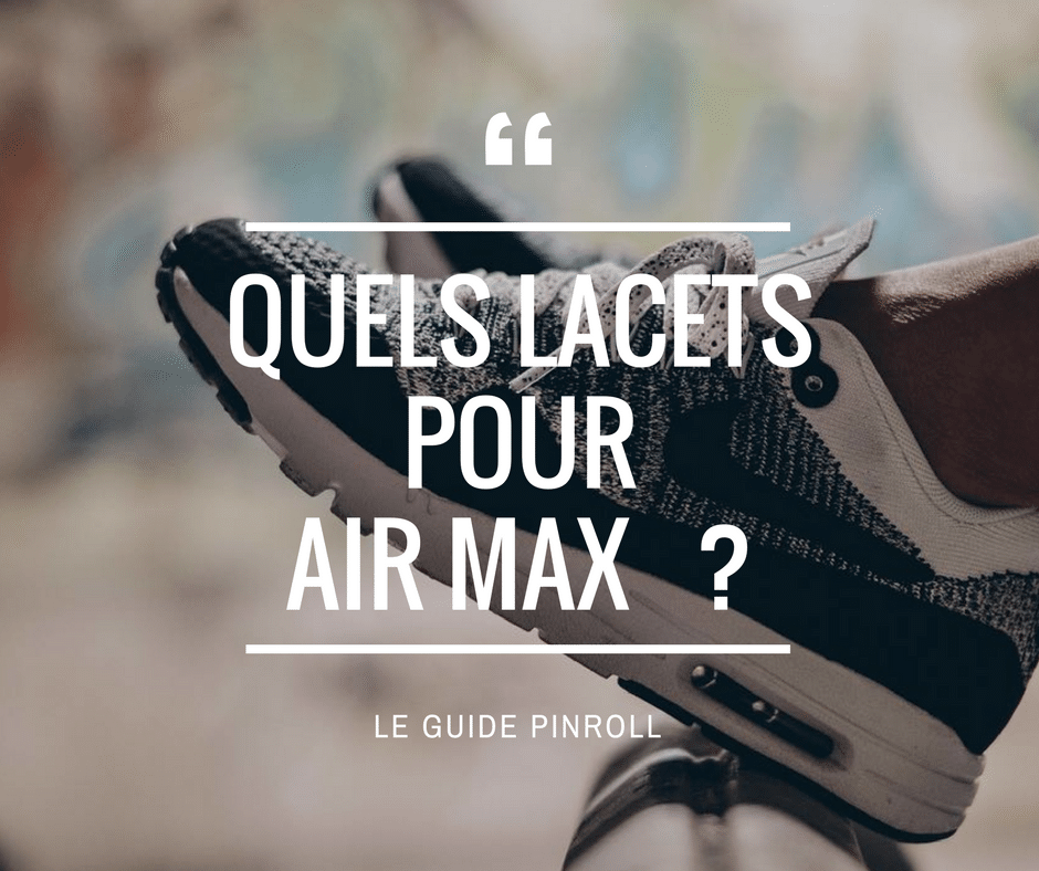 Pinroll Lacets pour Air Max baskets et sneakers