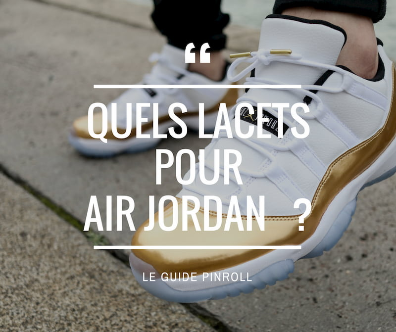 pinroll lacets pour la Air Jordan baskets et sneakers