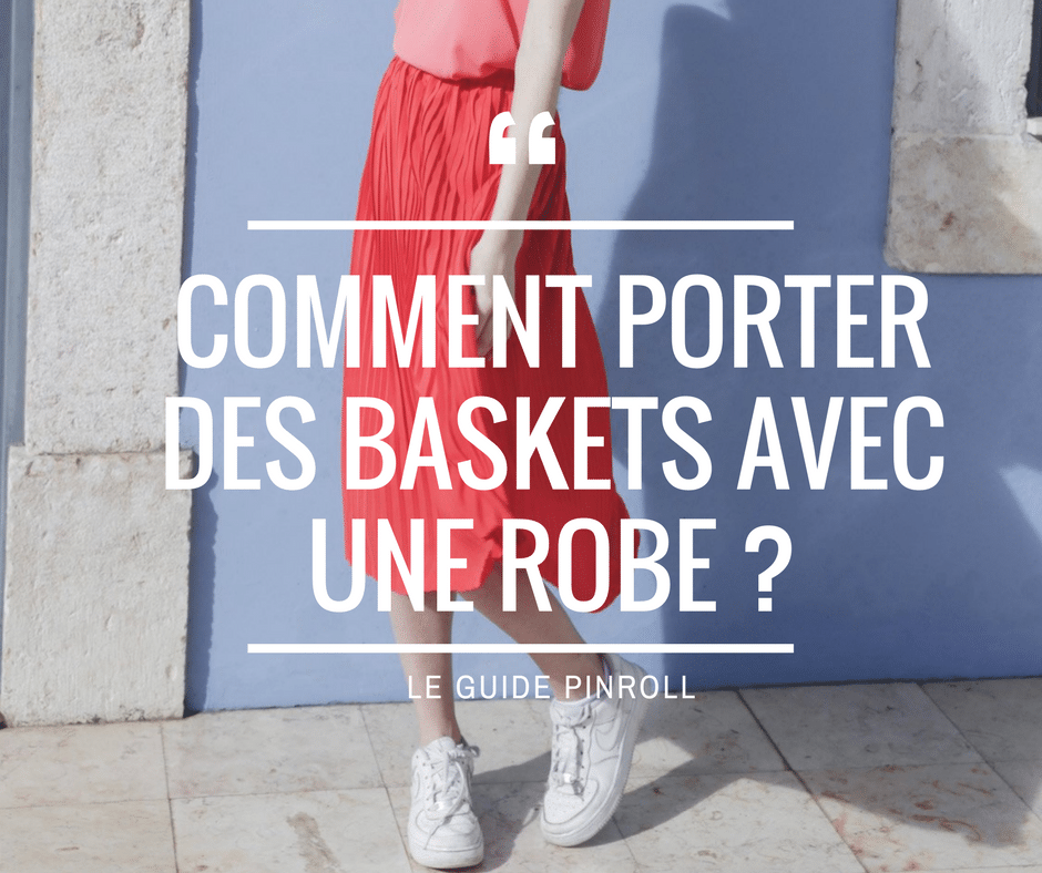Pinroll lacet basket sneakers - Article blog photo bannière - baskets avec une robe - Nike Air Jordan - Jupes de Prune